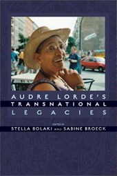 Audre Lorde's Transnational Legacies