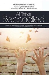 All Things Reconciled | Christopher D. Marshall |