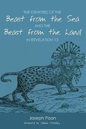 The Identities of the Beast from the Sea and the Beast from the Land in Revelation