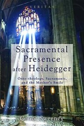 Sacramental Presence After Heidegger