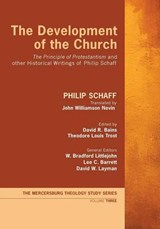 The Development of the Church | Philip Schaff |