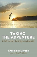 Taking the Adventure | Gracia Fay Ellwood |