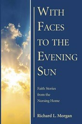 With Faces to the Evening Sun