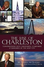 The Rise of Charleston | W. Thomas McQueeney |
