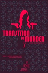 Transition to Murder | Renee James |