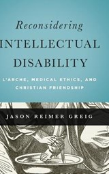 Reconsidering Intellectual Disability | GREIG,  Jason, Reimer |