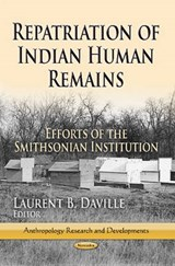 Repatriation of Indian Human Remains | auteur onbekend |