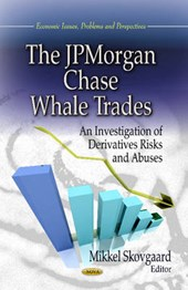 The JPMorgan Chase Whale Trades