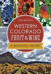 Western Colorado Fruit & Wine