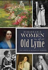 Remarkable Women of Old Lyme