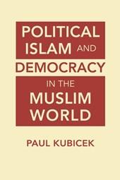 Political Islam & Democracy in the Muslim World