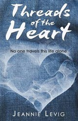 Threads of the Heart | Jeannie Levig |
