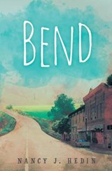 Bend | Nancy J. Hedin |