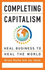 Completing Capitalism | Roche, Bruno ; Jakub, Jay |