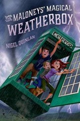 The Maloneys' Magical Weatherbox | Nigel Quinlan |
