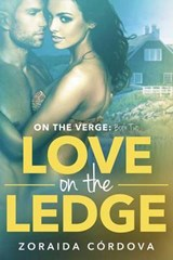 Love on the Ledge | Zoraida Cordova |