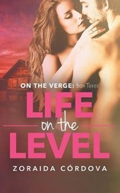Life on the Level | Zoraida Cordova |