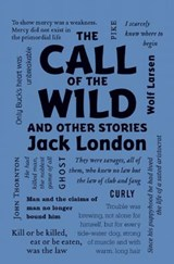 The Call of the Wild and Other Stories | Jack London |