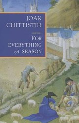 For Everything a Season | Joan Chittister |