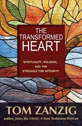 The Transformed Heart | Tom Zanzig |