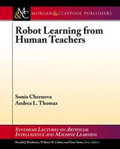 Robot Learning from Human Teachers