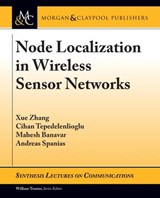 Node Localization in Wireless Sensor Networks | Xue Zhang |