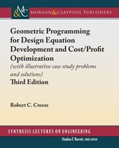 Geometric Programming for Design Equation Development and Cost / Profit Optimization