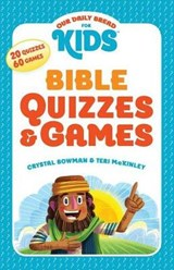 Bible Quizzes & Games | Bowman, Crystal ; Mckinley, Teri |