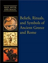 Beliefs, Rituals, and Symbols of Ancient Greece and Rome | S. G. F. Brandon |
