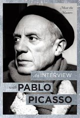 An Interview with Pablo Picasso | Neil Cox |