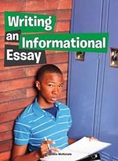 Writing an Informational Essay