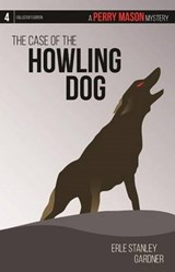 The Case of the Howling Dog | Erle Stanley Gardner |