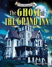 The Ghost at the Grand Inn | Michael Teitelbaum |