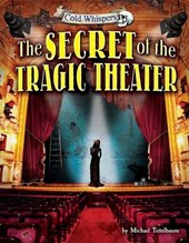 The Secret of the Tragic Theater | Michael Teitelbaum |