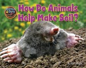 How Do Animals Help Make Soil? | Ellen Lawrence |
