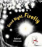 Good Night, Firefly