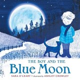 The Boy and the Blue Moon | Sara O'leary |