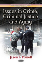 Issues in Crime, Criminal Justice and Aging