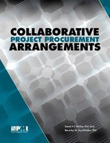 Collaborative Project Procurement Arrangements | Walker, Derek H. T., Ph.d. ; Lloyd-walker, Beverley M., Ph.D. |
