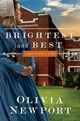 Brightest and Best | Olivia Newport |