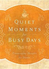 Quiet Moments for Busy Days | auteur onbekend |