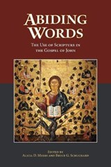 Abiding Words | Alicia Myers; Bruce Schuchard |