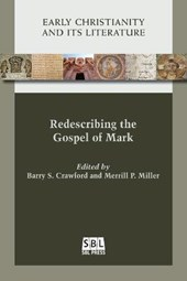 Redescribing the Gospel of Mark