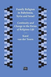 Family Religion in Babylonia, Syria and Israel