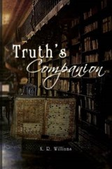 Truth's Companion | K. R. Williams |