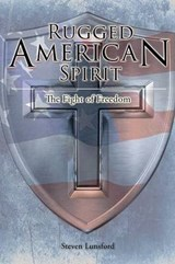 Rugged American Spirit | Steven W. Lunsford |