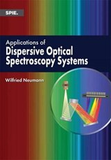 Applications of Dispersive Optical Spectroscopy Systems | Wilfried Neumann |