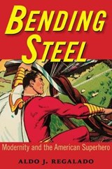 Bending Steel | Aldo J. Regalado |