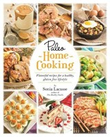 Paleo Home Cooking | Sonia Lacasse |