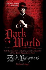 Dark World | Bagans, Zak ; Crigger, Kelly |